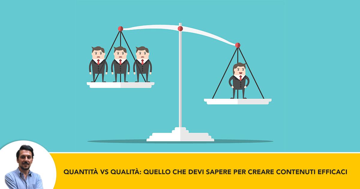 Quantita vs Qualita- Tutto Quello che Devi Sapere Per Creare Contenuti Efficaci