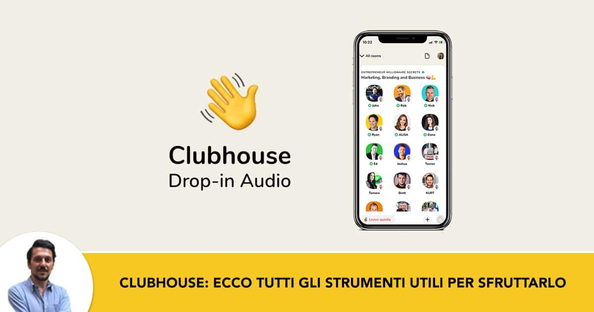 Clubhouse- Ecco tutti gli Strumenti utili per potenziare foto profilo, biografia, eventi e link